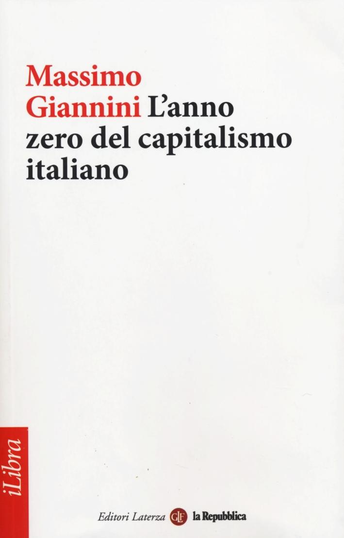 L'Anno Zero del Capitalismo Italiano