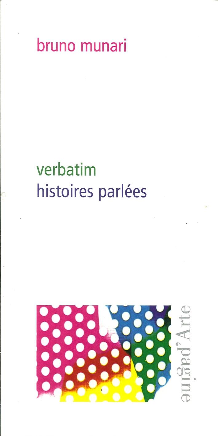 Verbatim, Histoires Parlées.