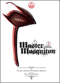 Master Mosquiton. Vol. 1