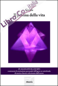 Il prisma della vita