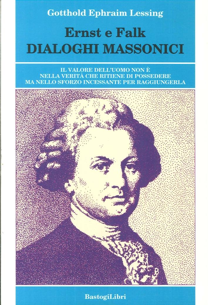 Ernst e Falk. Dialogi Massonici.