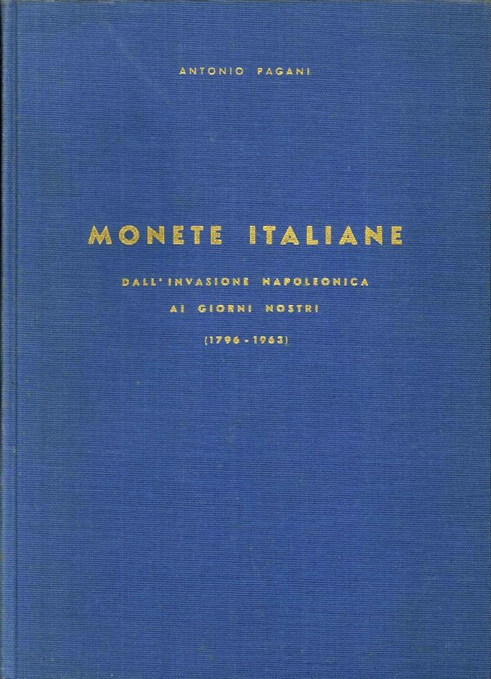 Monete Italiane, dall'Invasione Napoleonica ai Giorni Nostri 1796-1963. (Seconda Edizione Riveduta e Corretta).