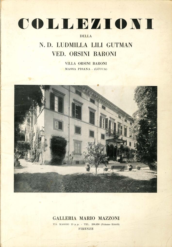 Importante Vendita all'Asta delle Collezioni della N. D. Ludmilla Lili Gutman Ved. Orsini Baroni