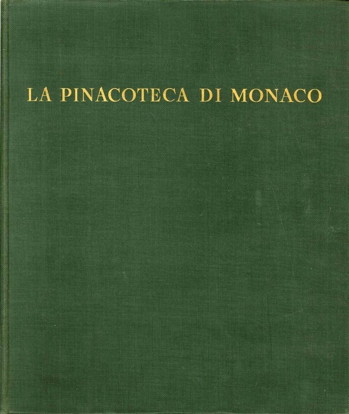 La Pinacoteca di Monaco. Capolavori della Pittura Europea.