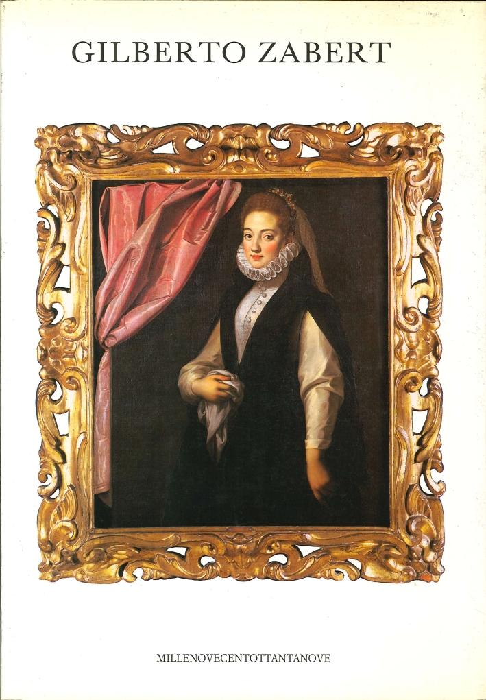 Gilberto Zabert. Dipinti, Arazzo e Sculture dal XIV al XIX Secolo