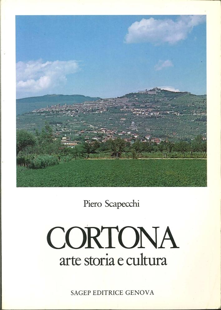 Cortona, Arte, Storia e Cultura.
