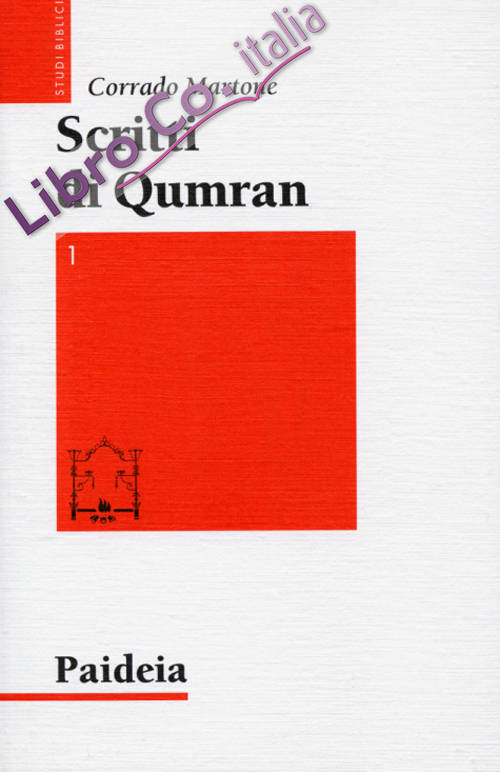 Scritti di Qumran. Ediz. bilingue. Vol. 1.