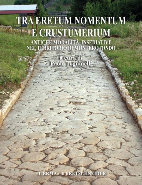 Tra Eretum, Nomentum e Crustumerium. Antiche modalità insediative nel territorio di Monterotondo