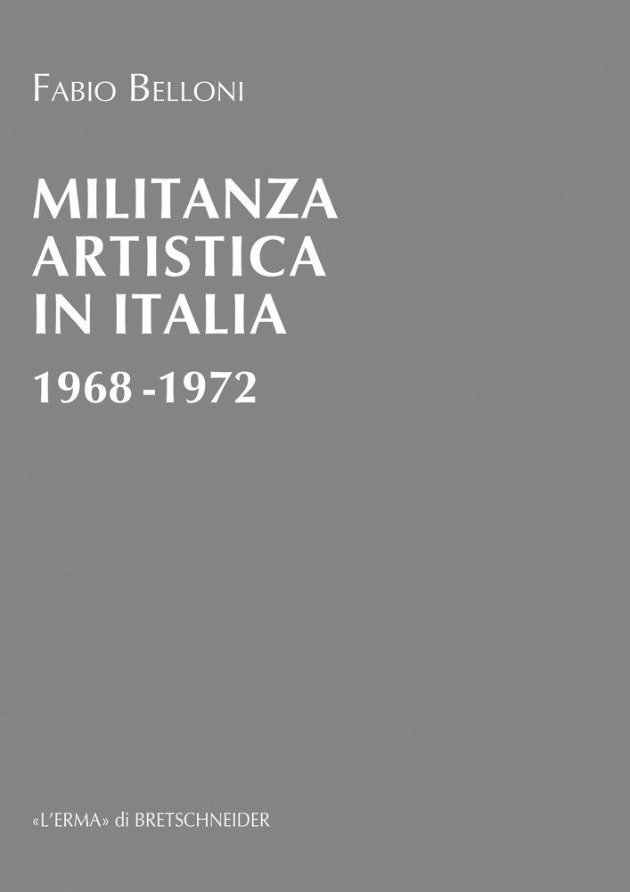 Militanza artistica in Italia 1968-1972