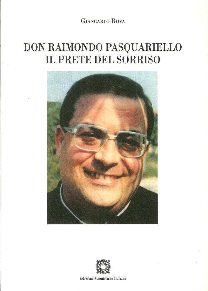 Don Raimondo Pasquariello. Il Prete del Sorriso