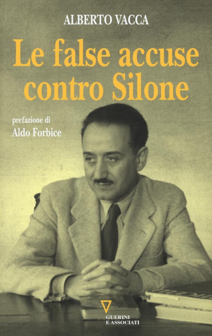 Le False Accuse Contro Silone