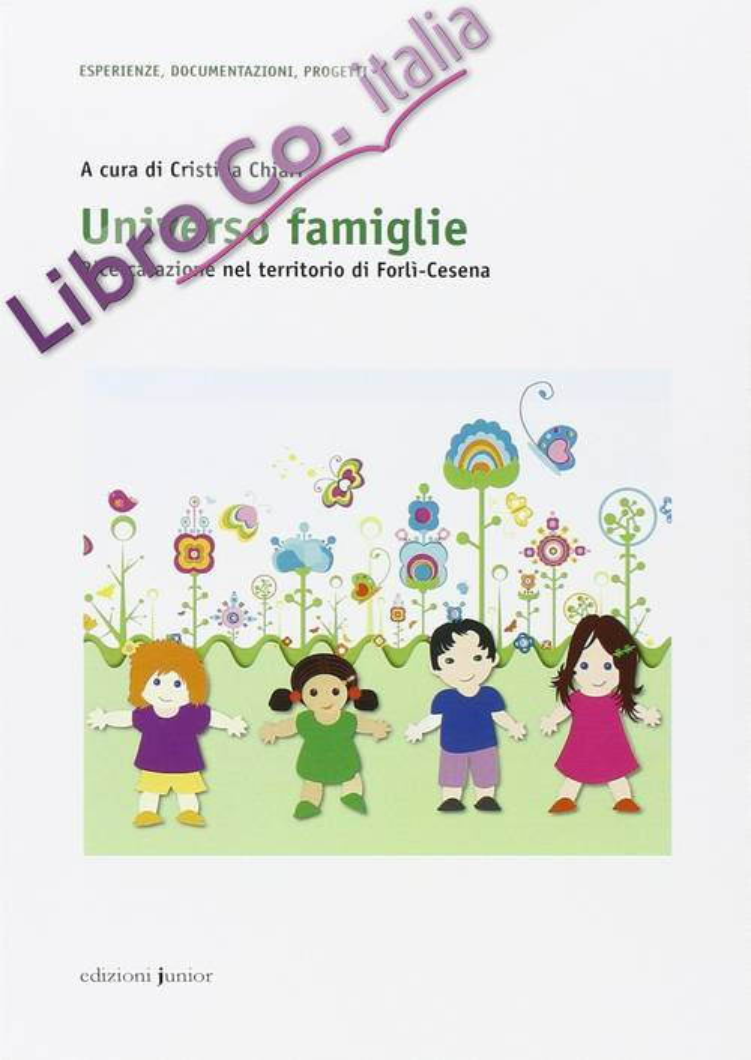 Universo Famiglie. Ricerca-Azione nel Territorio di Forlì-Cesena