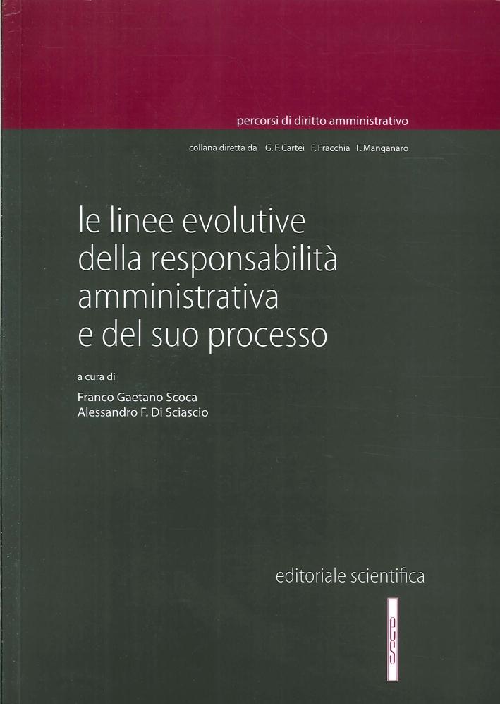 Le Linee Evolutive delle Responsablità Amministrativa e del Suo Processo