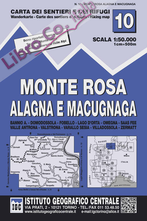 Carta n. 10 Monte Rosa, Alagna e Macugnaga 1:50.000. Carta dei sentieri e dei rifugi