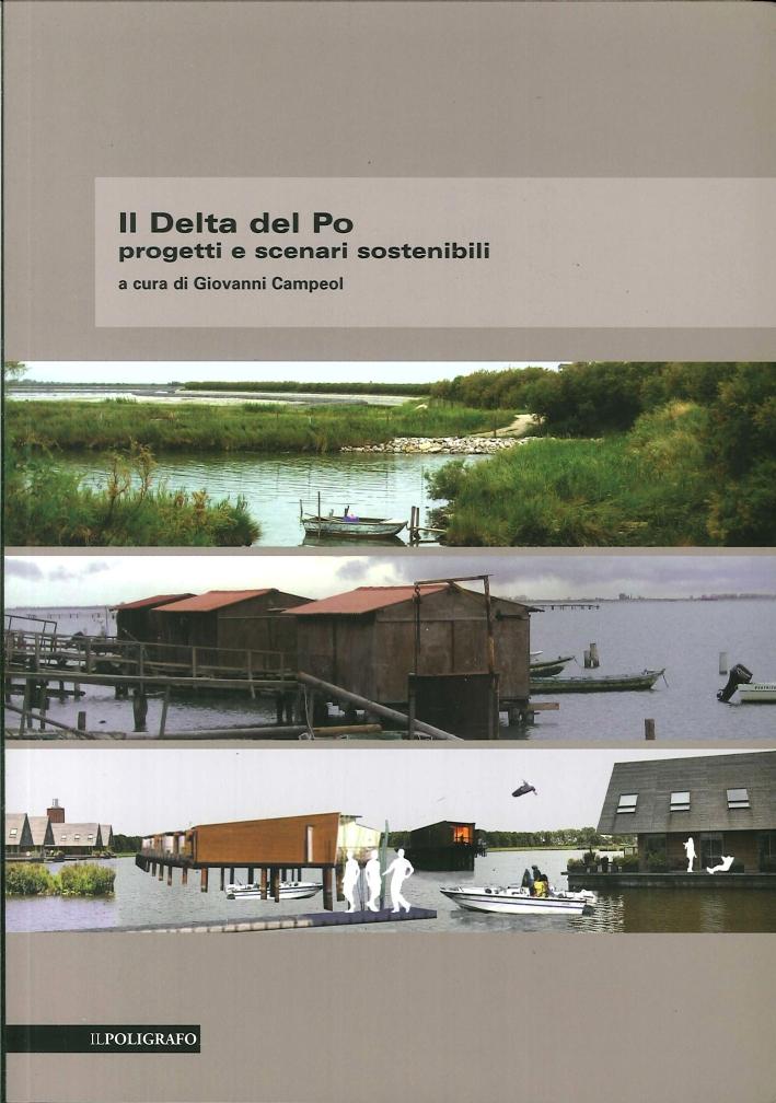 Il delta del Po. Progetti e Scenari Sostenibili