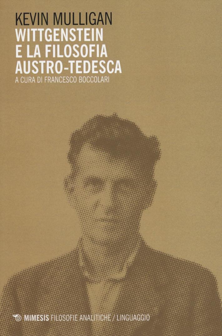Wittgenstein e la Filosofia Austro-Tedesca