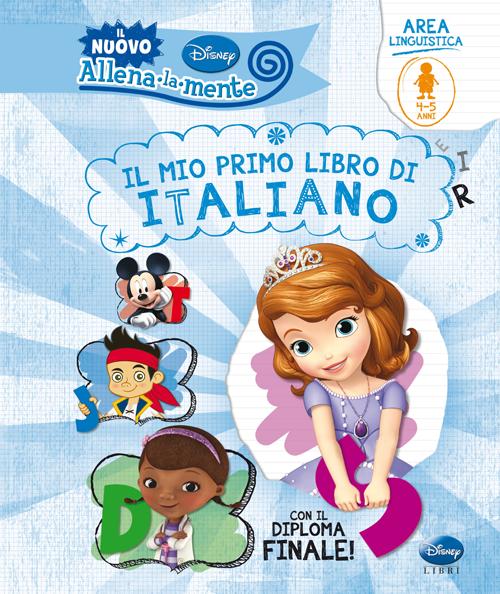 Il mio primo libro di italiano. Ediz. illustrata