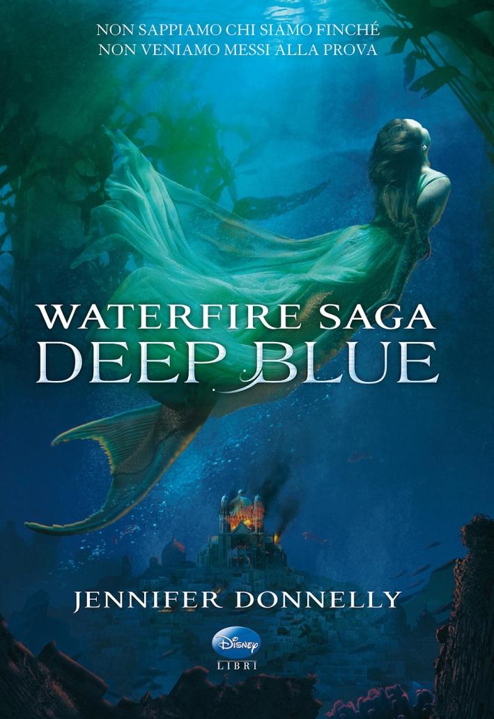 Deep Blue. Waterfire saga