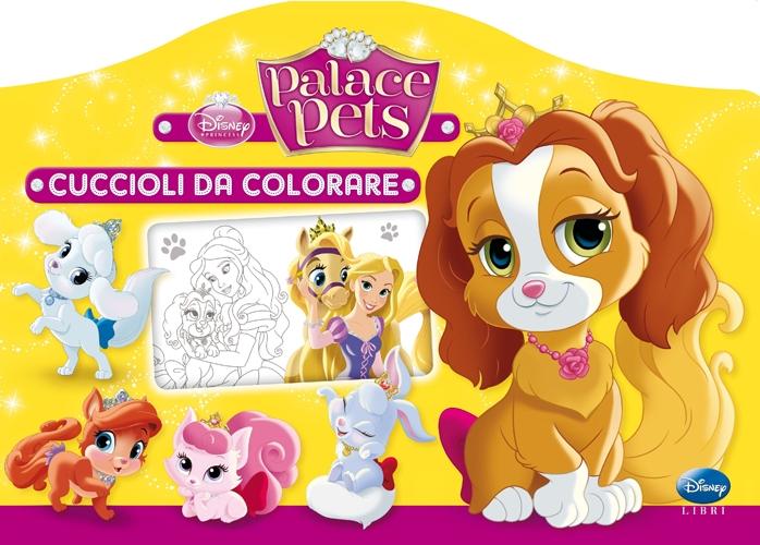 Cuccioli da colorare. Palace pets. Ediz. illustrata