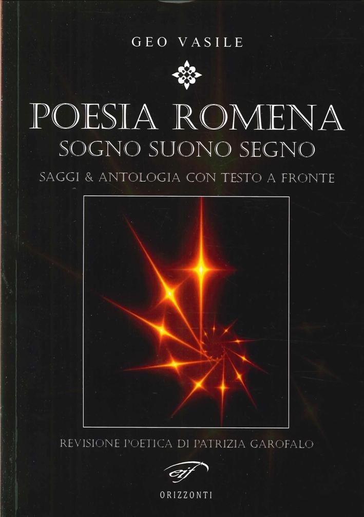 Poesia Romena. Sogni Suono Segno. Saggi & Antologia