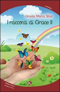I racconti di Grace II