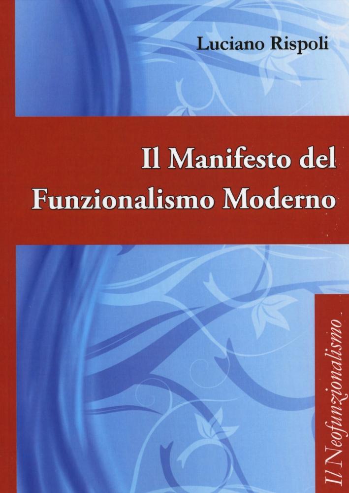 Il Manifesto del Funzionalismo Moderno