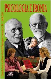 Giornale Storico del Centro Studi di Psicologia e Letteratura. Vol. 18: Psicologia e Ironia