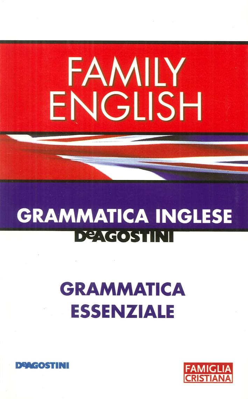 Family English. Grammatica Inglese, Grammatica Essenziale