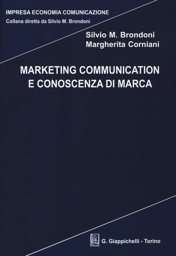 Marketing communication e conoscenza di marca