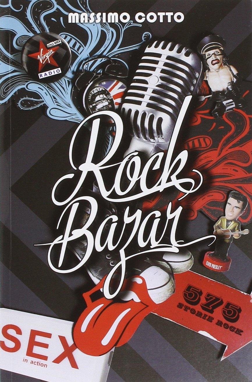 Rock bazar. Vol. 1: 575 storie rock