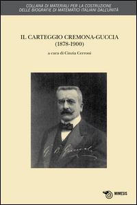 Il Carteggio Cremona-Guggia (1878-1900)