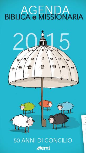 Agenda Biblica e Missionaria 2015. 50 anni di Concilio