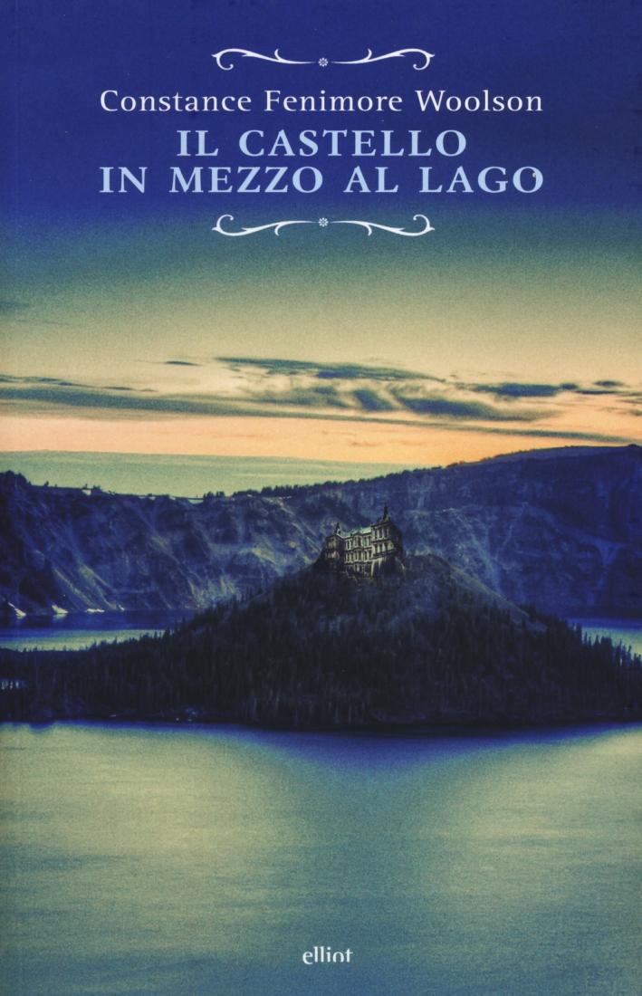 Il Castello in Mezzo al Lago.