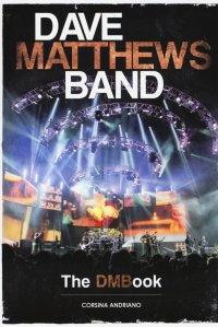 Dave Matthews Band. The DMBook