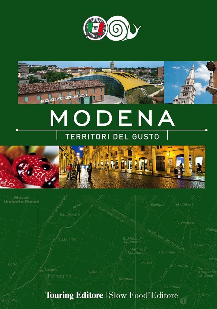 Modena. Territori del gusto.