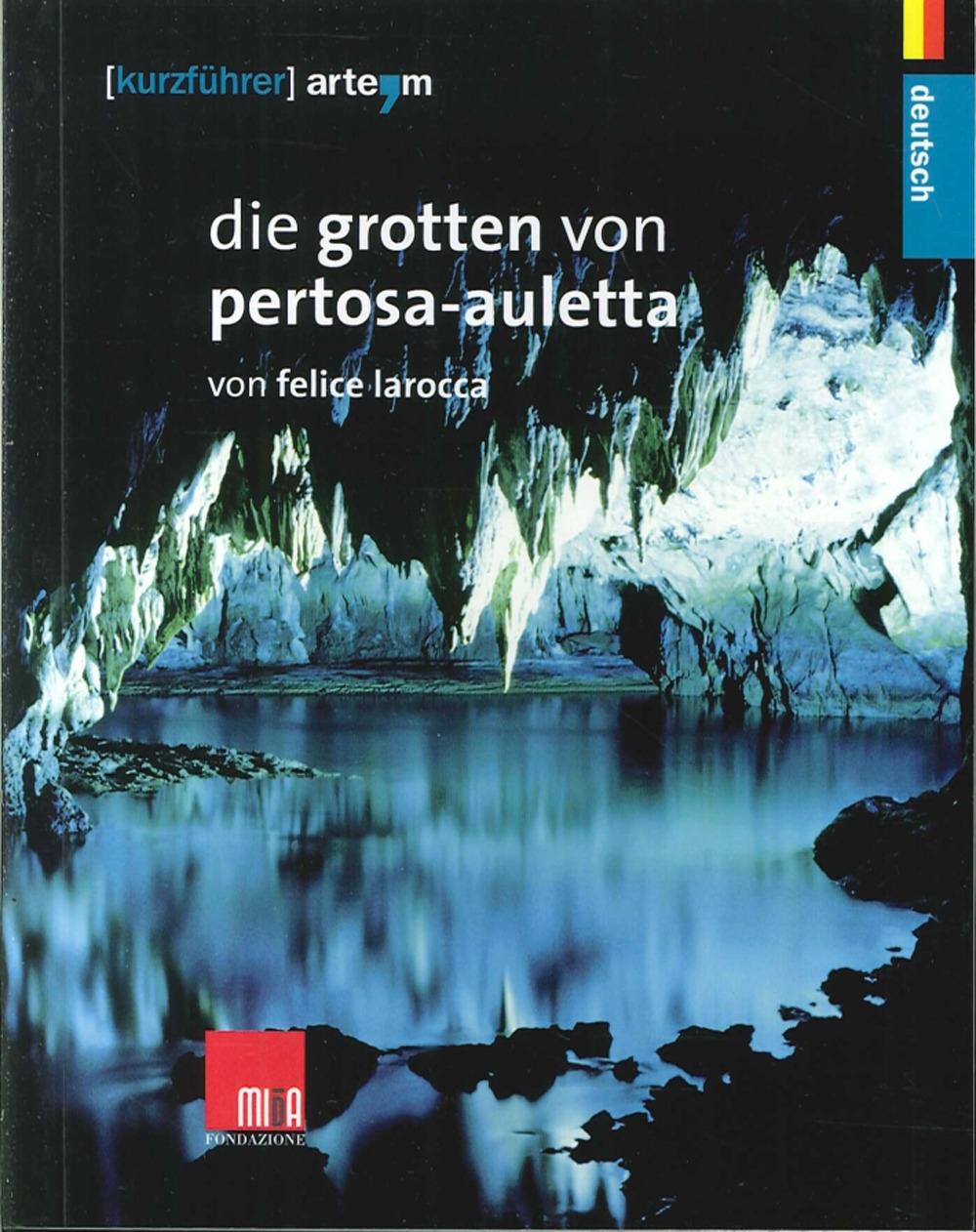 Die Grotten Von Pertosa-Auletta