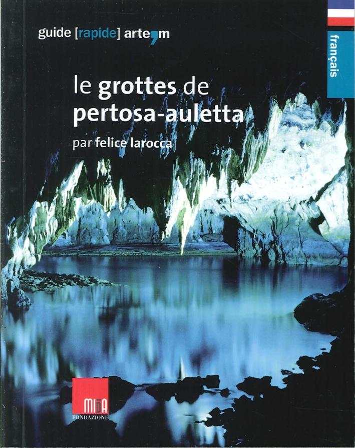 Le Grottes De Pertosa-Auletta