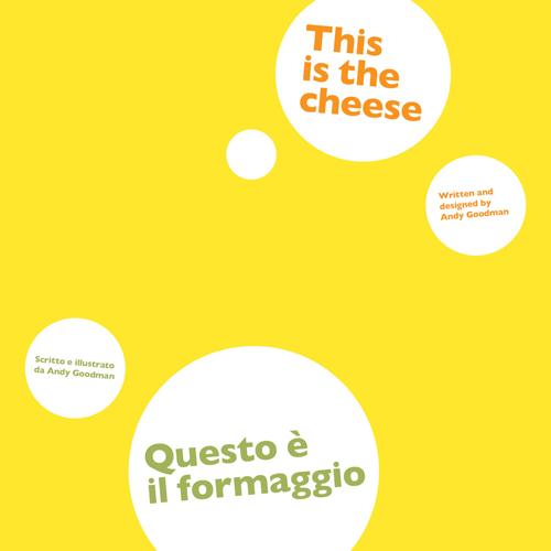 Questo è il formaggio. Ediz. italiana e inglese