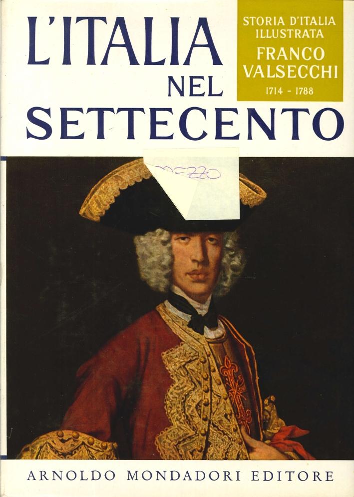 L'Italia nel Settecento dal 1741 al 1788