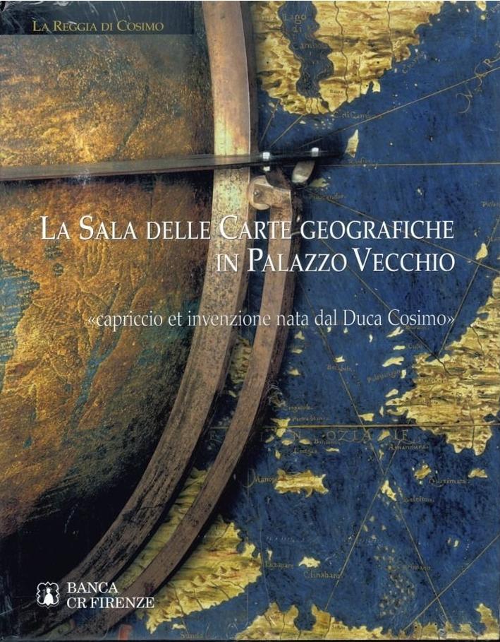 La Sala delle Carte geografiche in Palazzo Vecchio.
