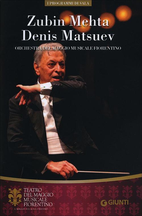 Zubin Mehta, Denis Matsuev. Orchestra del Maggio Musicale Fiorentino