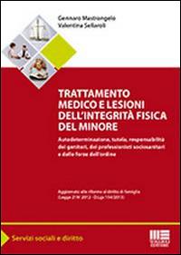 Trattamento medico e lesioni dell'integrità fisica del minore