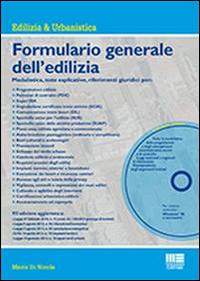 Formulario generale dell'edilizia. Con CD-ROM