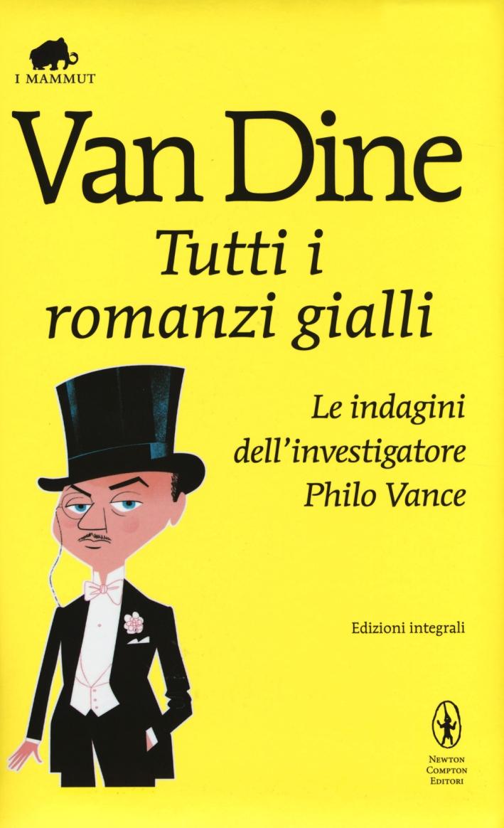 I Grandi Romanzi Gialli e le Indagini di Philo Vance.