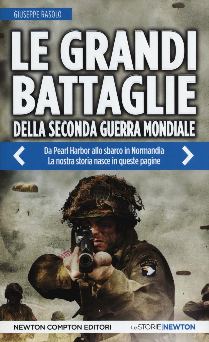 Le Grandi Battaglie delle Seconda Guerra Mondiale.