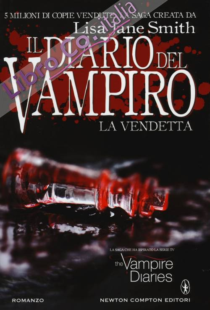 La Vendetta. Il Diario del Vampiro.