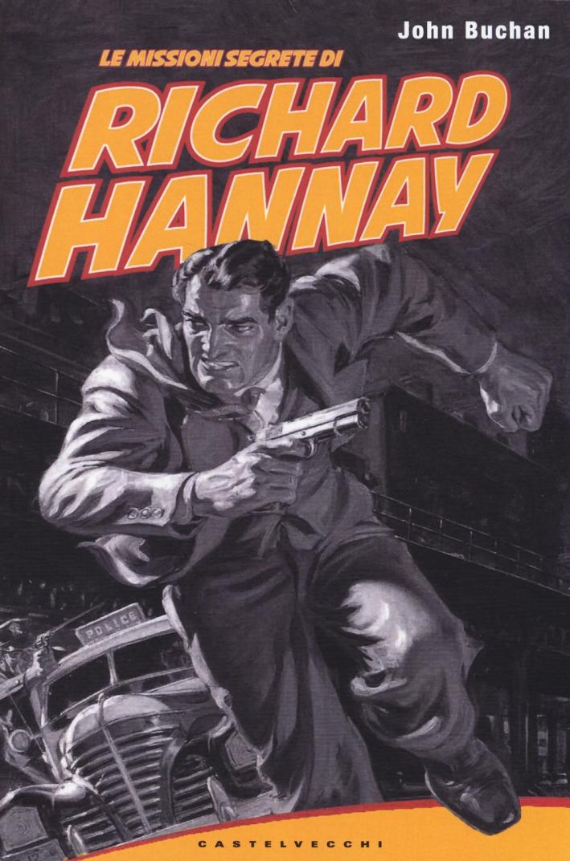 Le missioni segrete di Richard Hannay.