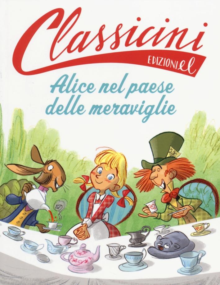 Alice nel paese delle meraviglie di Lewis Carroll.