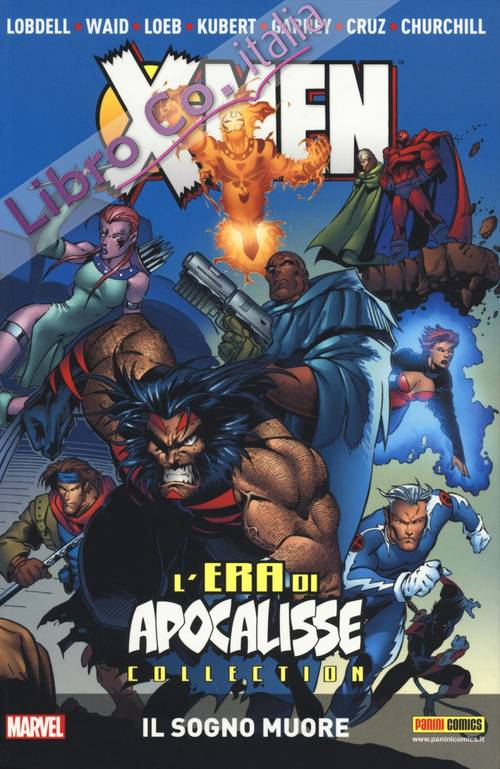 Il sogno muore. L'era di apocalisse collection. X-Men. Vol. 1.