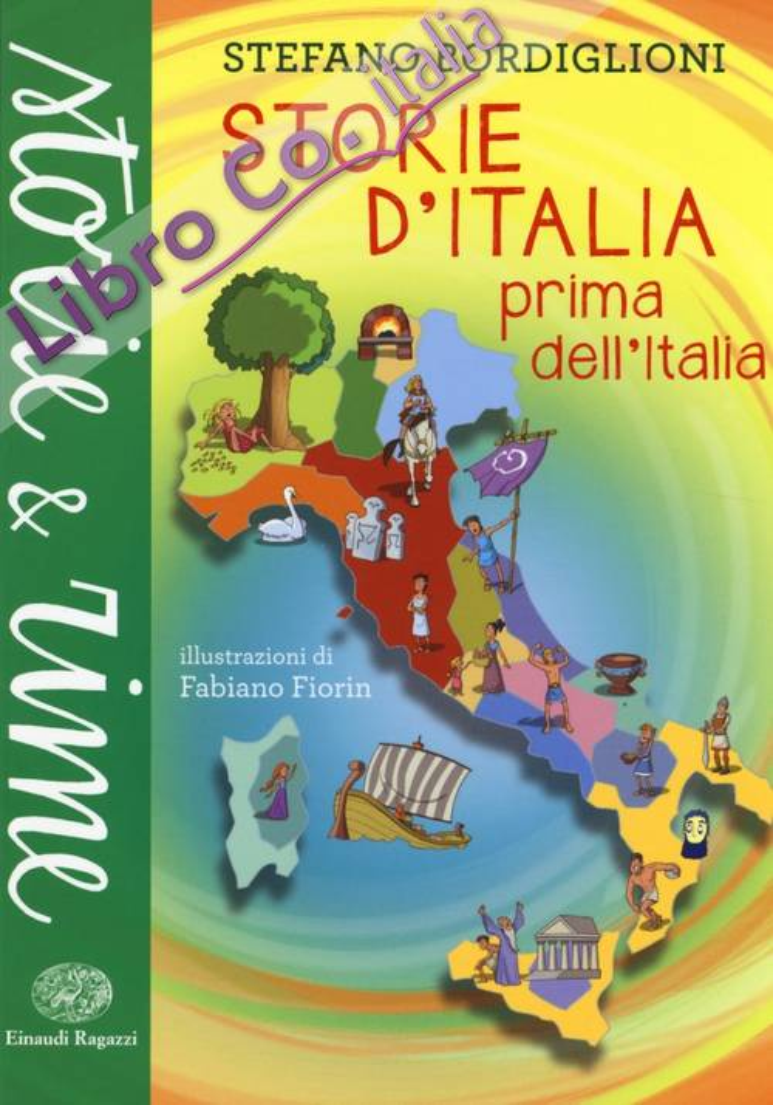 Storie d'Italia prima dell'Italia.